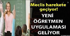 Meclis Harekete Geçti: Yeni Öğretmenlik...