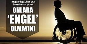 3 Aralık Engelliler Gününde Engel Olmayın Yeter