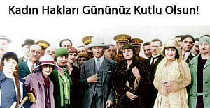 5 Aralık 1934 Dünya Kadın Hakları Günümüz Kutlu Olsun