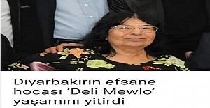 Deli Mewlo' Lakaplı Tarih Öğretmeni Sy. Mevlüde Tütenk hayatını kaybetti