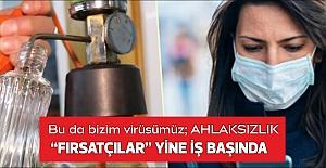Bu da bizim virüsümüz; AHLAKSIZLIK FIRSATÇILAR...