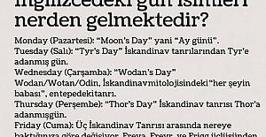 İngilizcedeki Gün İsimleri Nereden Gelmektedir?