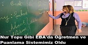 Nur Topu Gibi EBA'da Öğretmen ve Puanlama Sistemimiz Oldu