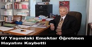 97 Yaşındaki Emektar Öğretmen Hayatını Kaybetti