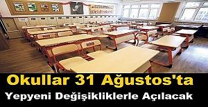 Okullar 31 Ağustos#39;ta Yepyeni...