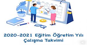 2020-2021 Eğitim Öğretim Yılı Çalışma Takvimi
