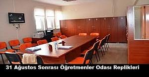 31 Ağustos Sonrası Öğretmenler Odası Replikleri