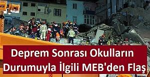 Deprem Sonrası Okulların Durumuyla İlgili MEB'den Flaş Açıklama