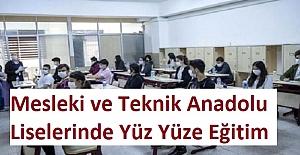 Mesleki ve Teknik Anadolu Liselerinde Yüz Yüze Eğitim Faaliyetleri