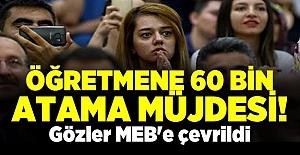 Öğretmene 60 Bin Atama Müjdesi Geldi, Gözler MEB'e Çevrildi