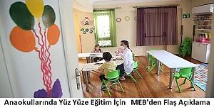 Anaokullarında Yüz Yüze Eğitim İçin MEB'den Flaş Açıklama