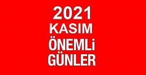 2021 KASIM AYI ÖZEL VE ÖNEMLİ GÜNLER