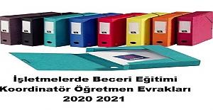 İşletmelerde Beceri Eğitimi Koordinatör Öğretmen Evrakları 2021 2022