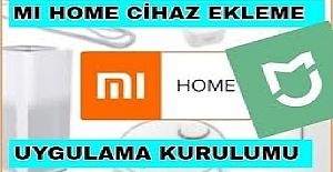 Mi Home Nedir? Mi Home Uygulaması Nasıl Kullanılır?