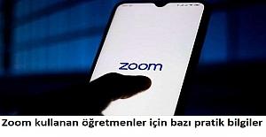 Zoom kullanan öğretmenler için bazı pratik bilgiler