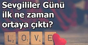 14 Şubat Sevgililer Gününün Hikâyesi Nedir?