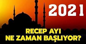 2021 Recep ayı ne zaman? Recep Ayının Önemi ve Fazileti Nedir?