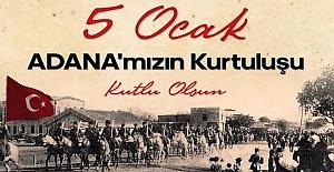 Adana'nın kurtuluşu ne zaman?