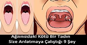 Ağzınızdaki Kötü Tadın Size Anlatmaya Çalıştığı 9 Sağlık Sorunu