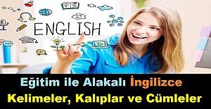 Eğitim ile Alakalı İngilizce Kelimeler, Kalıplar ve Cümleler
