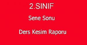 İLKOKUL 2.SINIF DERS KESİM RAPORLARI