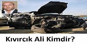 Kıvırcık Ali Kimdir? Kıvırcık Ali Nasıl Öldü? Kıvırcık Ali Alevi mi?