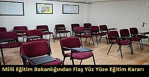 Milli Eğitim Bakanlığından Flaş Yüz Yüze Eğitim Kararı
