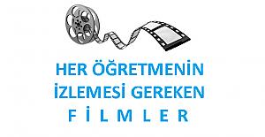 Öğretmenlerin Mutlaka İzlemesi Gereken Filmler