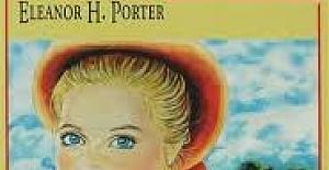 Pollyanna - Eleanor H. Porter İngilizce Kitap Özeti. Pollyanna - Eleanor H. Porter English Book Summary