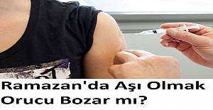 Ramazan'da Aşı Olmak Orucu Bozar mı?