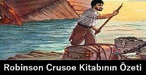 Robinson Crusoe Kitap Özeti ve Kahramanları