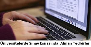 Üniversitelerde Sınav Esnasında Alınan Tedbirler