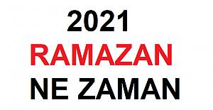 2021 Ramazan ne zaman başlıyor? 2021 Ramazan Bayramı ne zaman?