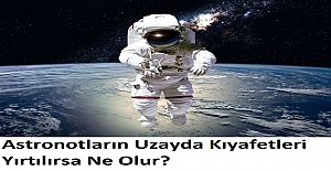 Astronotların Uzayda Kıyafetleri Yırtılırsa Ne Olur?