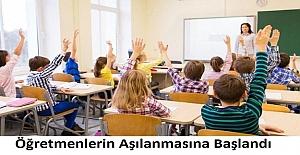 Son Dakika: Öğretmenlerin Aşılanmasına Başlandı