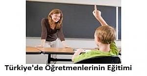 Türkiye'de Öğretmenlerinin Eğitimi
