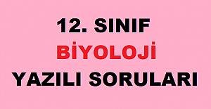 12. SINIF BİYOLOJİ 2. DÖNEM 1. YAZILI SORULARI VE CEVAPLARI