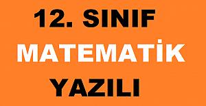 12. SINIF MATEMATİK 2. DÖNEM 1. YAZILI SORULARI VE CEVAPLARI