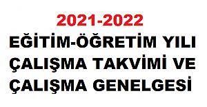 2021-2022 EĞİTİM-ÖĞRETİM YILI ÇALIŞMA TAKVİMİ VE ÇALIŞMA GENELGESİ