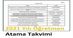 2021 Yılı Öğretmen Atama Takvimi