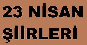23 Nisan Ulusal Egemenlik ve Çocuk Bayramı Şiirleri