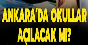 Ankara'da Okullar Açılacak mı?Ankara'da Hangi Sınıflar Yüz Yüze Eğitime Başlayacak?