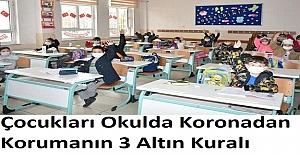 Çocukları Okulda Koronadan Korumanın 3 Altın Kuralı