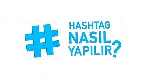 Twitter'da Hashtag Kullanımı, Hashtag Nasıl Yapılır?