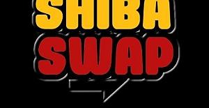 Shiba Swap Nedir? What is Shiba Swap?