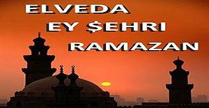 Ramazanın Bitmesi ile İlgili Sözler