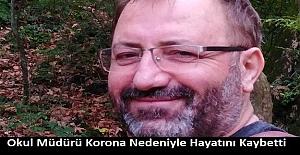 Okul Müdürü Korona Nedeniyle Hayatını Kaybetti