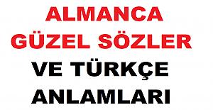 Almanca Güzel Sözler ve Türkçe Anlamları
