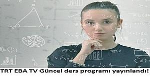 TRT EBA TV Güncel ders programı yayınlandı!