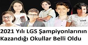 2021 Yılı LGS Şampiyonlarının Kazandığı Okullar Belli Oldu